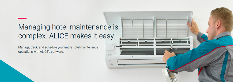 ALICE makes hotel maintenance management easy.